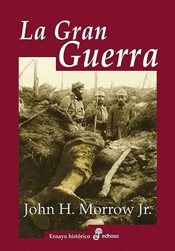 9788435027281: La gran guerra (Ensayo histórico)