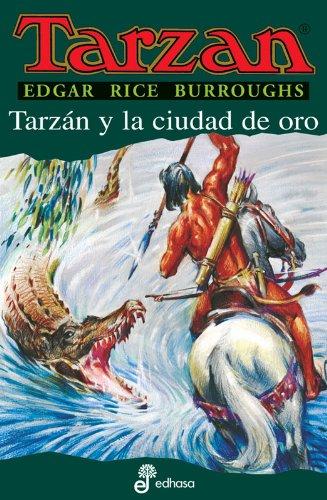 9788435031158: Tarzan y la Ciudad de Oro