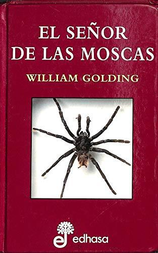 SEÑOR DE LAS MOSCAS, EL (Spanish Edition): GOLDING WILLIAM