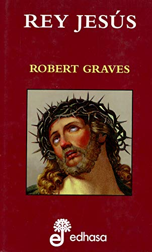 REY JESUS (Spanish Edition): Graves, Robert