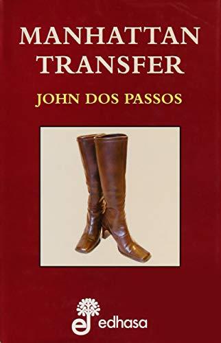 MANHATTAN TRASNFER (Spanish Edition): Passos, John dos