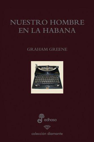 9788435033480: Nuestro hombre en la Habana. edición especial 60 aniversario (Diamante)
