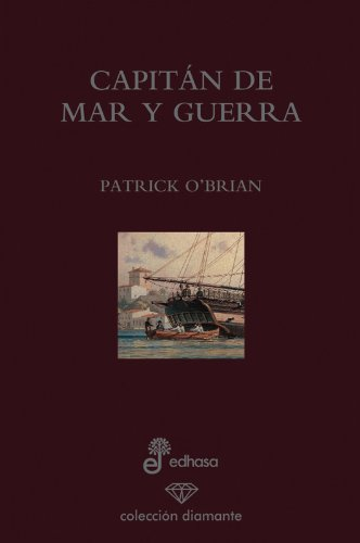 9788435034685: Capitan de mar y guerra (edición 60 aniversario) (Diamante)