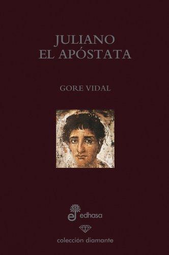 9788435034869: Juliano el apóstata (ed. especial 60 aniversario) (Diamante)