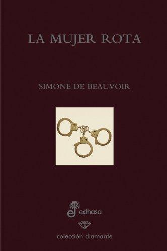 9788435034883: La mujer rota (ed. especial 60 aniversario) (Diamante)