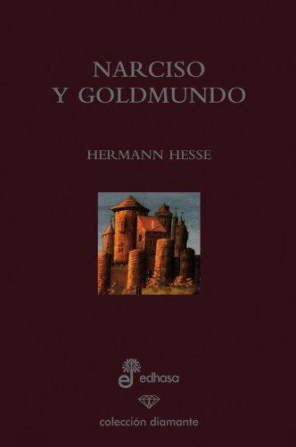 9788435034920: Narciso y Goldmundo (edición 60 aniversario) (Diamante)
