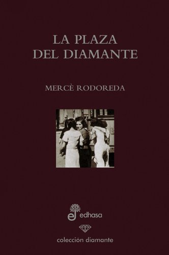 9788435034968: La plaza del diamante (ed. especial 60 aniversario)