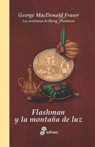 9788435035118: Flashman y la monta¤a de la luz (IV) (Series)