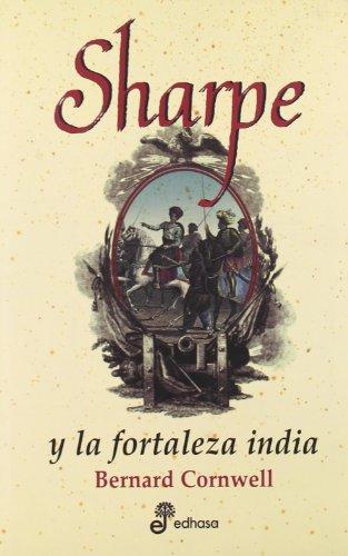 9788435035491: 14. Sharpe y la fortaleza india (Edhasa Sharpe)