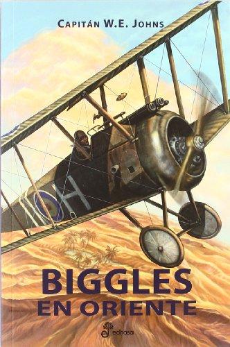 9788435035798: Biggles en oriente (II): Ases del aire. Primera guerra mundial (SERIES)