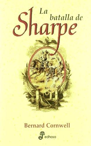 9788435035828: 19. La batalla de Sharpe (Edhasa Sharpe)