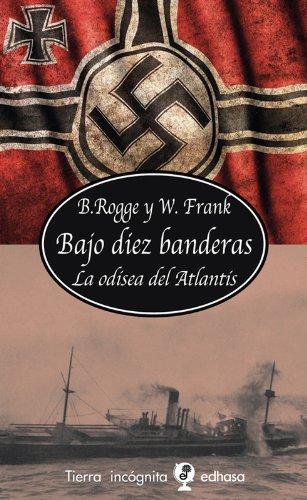 9788435039840: Bajo diez banderas (Tierra Incógnita)