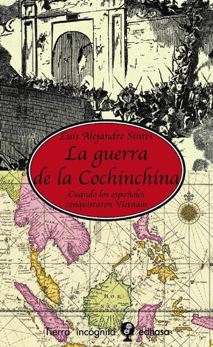 9788435039888: La guerra de la Cochinchina (Tierra Incógnita)
