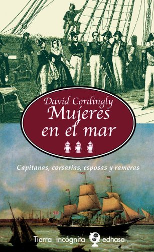 Mujeres en el mar. Capitanas, corsarias, esposas y rameras (8435039943) by David Cordingly
