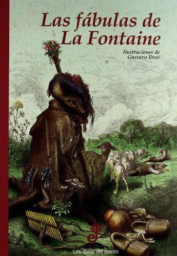 Fábulas de la Fontaine, (Las): La Fontaine, Jean
