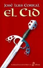 9788435060103: El Cid (Narrativas Históricas)