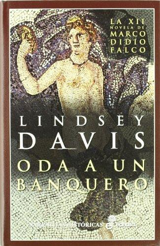 9788435060141: Oda a un banquero (XII) (Narrativas Históricas)