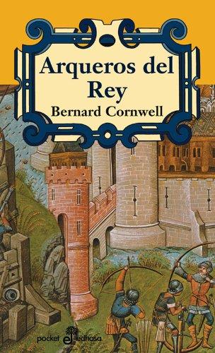 9788435060486: Arqueros del rey (I) (Narrativas Históricas)