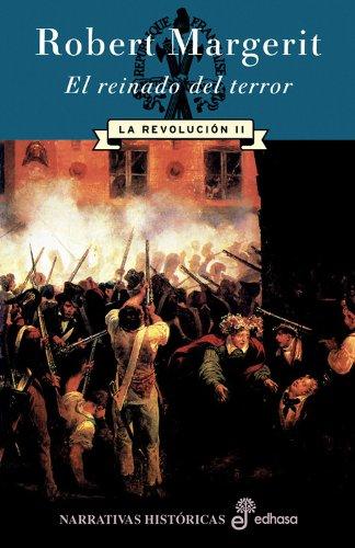 9788435060936: El Reinado Del Terror La Revolucion Ii