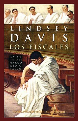 9788435061001: Los fiscales (La XV novela de Marco Didio Falco)