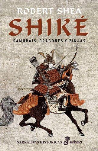 9788435061070: Shike: Samuris, Dragones Y Zinjas (Shike: Samuris, Dragones Y Zinjas)
