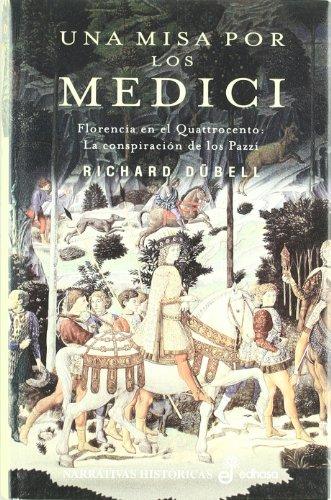 9788435061094: Una misa por los medici (Narrativas Históricas)