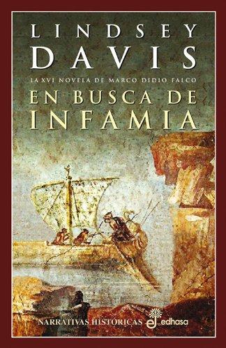 9788435061162: En busca de infamia (XVI) (Narrativas Históricas)