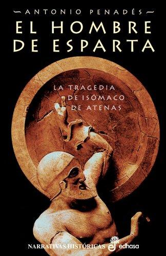 9788435061223: El hombre de Esparta (Narrativas Históricas)