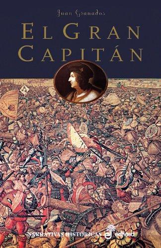 9788435061261: El gran capitán (Narrativas Históricas)