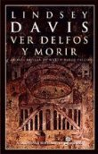 9788435061292: Ver Delfos Y Morir (Xvii)