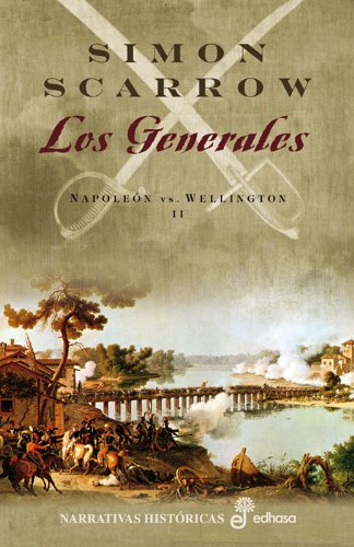 9788435061353: Los Generales: Napoleon Vs. Wellington II