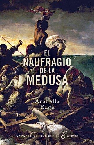 9788435061650: El naufragio de la medusa