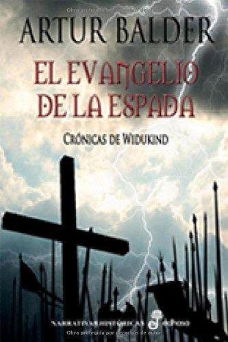 9788435061803: El evangelio de la espada. Crónicas de Widukind: 1 (Narrativas Históricas)