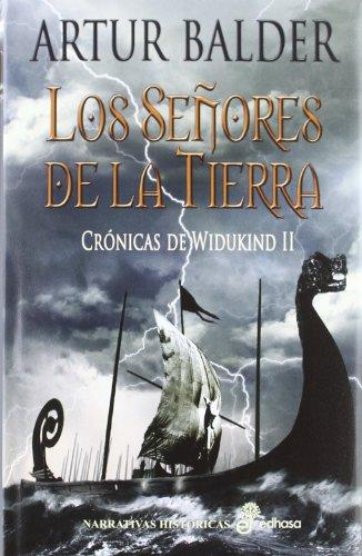 9788435061810: Los señores de la tierra (Narrativas Historicas)