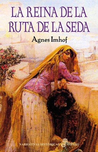 9788435062107: LA REINA DE LA RUTA DE LA SEDA