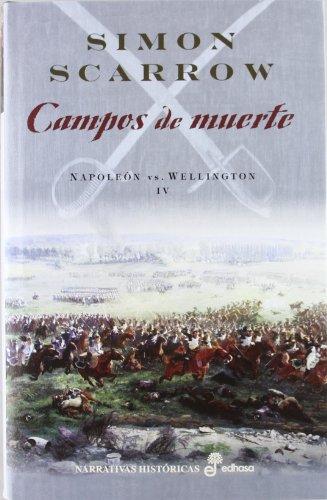 9788435062381: Napoleón vs Wellington IV. Campos de muerte