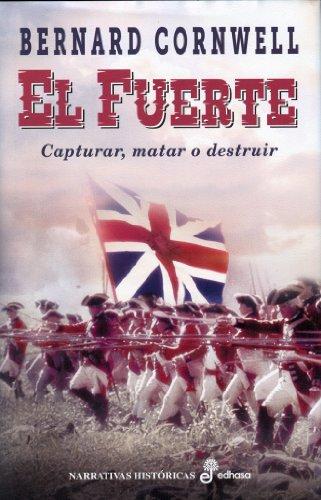 9788435062398: El fuerte (Narrativas Historicas)