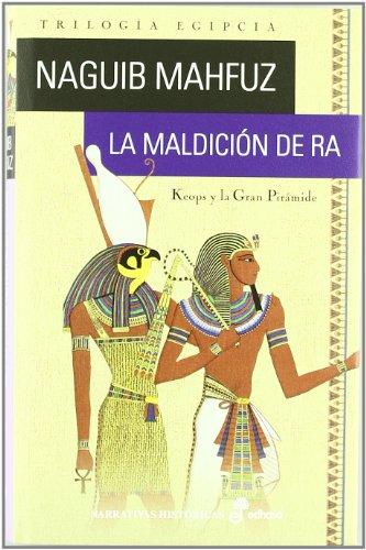 9788435062442: La maldición de Ra (Narrativas históricas)