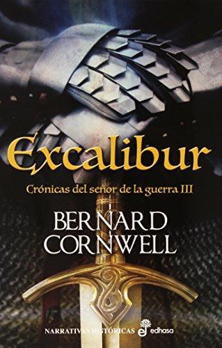 9788435062947: Excalibur: Crónicas del señor de la guerra (Narrativas históricas)
