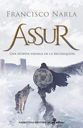 9788435063425: Assur (Narrativas históricas)