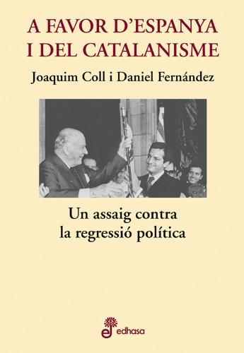 9788435065085: A favor d'Espanya i el catalanisme (Otras obras)