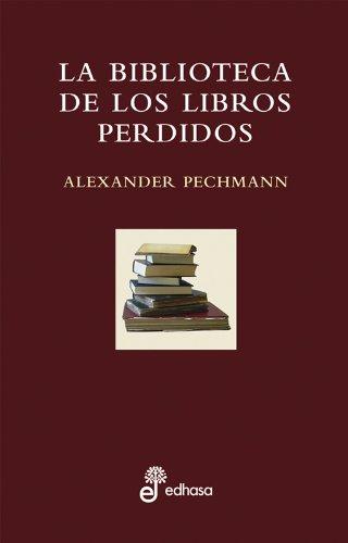 9788435065153: La biblioteca de los libros perdidos (Otras obras)