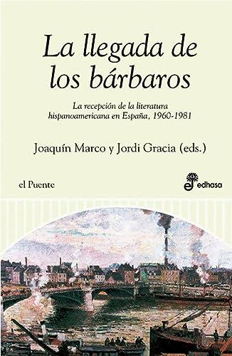 9788435066020: La llegada de los bárbaros (Puente literario)