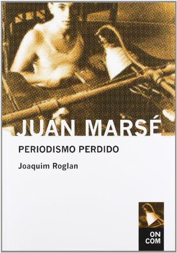 9788435069106: Juan Mars : Periodismo perdido (On come)
