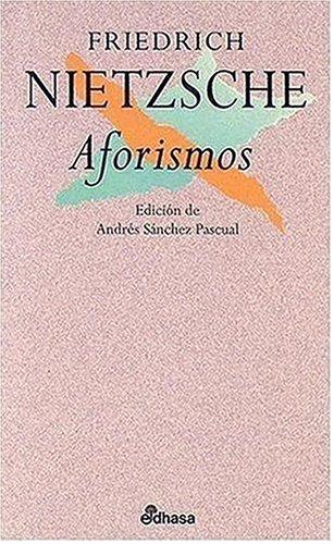 Aforismos (Spanish Edition) (8435091252) by Friedrich Wilhelm Nietzsche