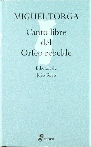 9788435091411: Canto libre del orfeo rebelde (Aforismos)