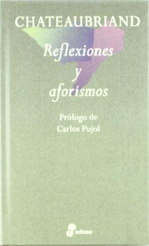 9788435091428: Chateaubriand - Reflexiones y Aforismos (Spanish Edition)