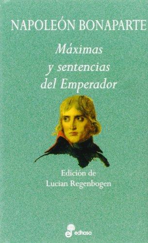 9788435091497: Maximas y sentencias del emperador (Aforismos)