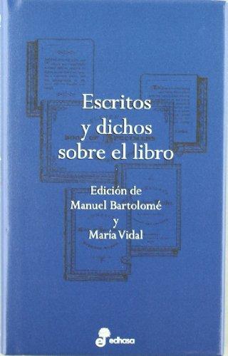 Escritos y Dichos Sobre El Libro (Espasa: Bartolome, Manuel/ Vidal