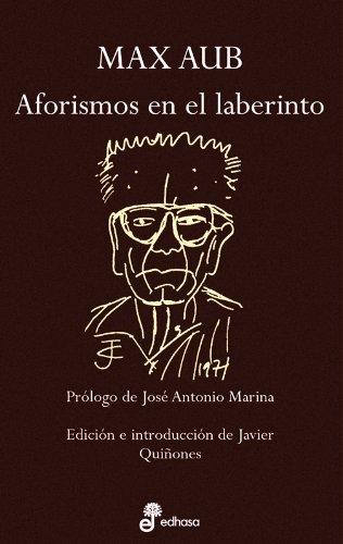 Aforismos En El Laberinto (Spanish Edition): AUB, MAX